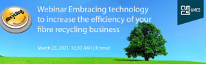 Webinar: Embracing technology to increase the efficiency of your fibre recycling